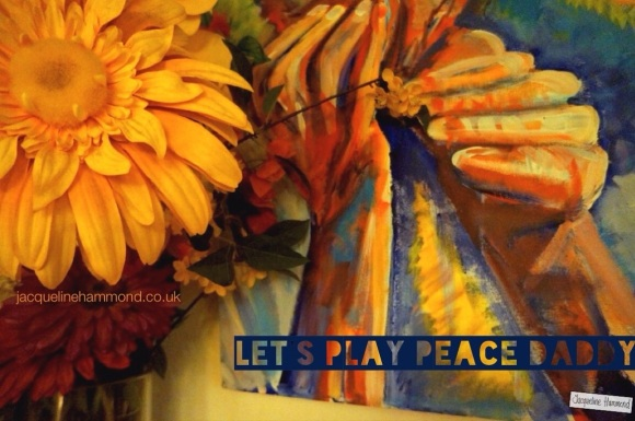 Lets play peace daddy-jacqueline hammond-2014.jpg